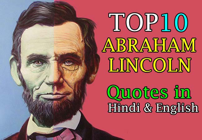 Abraham Lincoln TOP10 Quotes